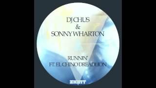 DJ Chus & Sonny Wharton - Runnin