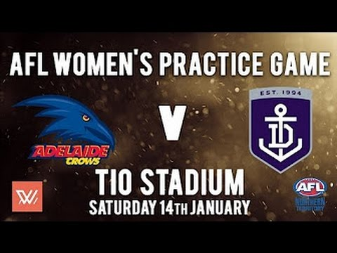 Full Replay AFL Women's Practice Match  - Adelaide Crows v Fremantle Dockers 14/1/17