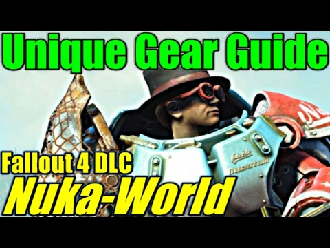 Fallout 4: Nuka-World - Unique Weapons & Armor Guide (DLC)