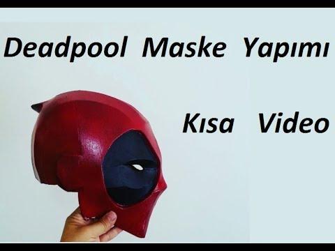 Deadpool Maske Yapımı Hızlandırılmış Video Youtube