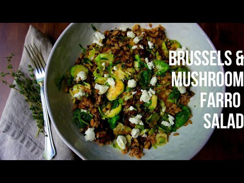 Farro Salad with Brussels & Mushrooms (Vegetarian recipe with photos)