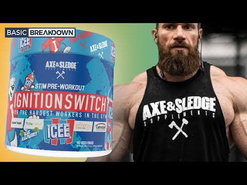 Axe & Sledge Ignition Switch Pre-Workout Supplement Review   Basic Breakdown