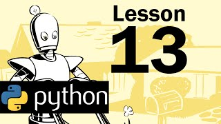 Lesson 13 - Python Programming (Automate the Boring Stuff with Python)