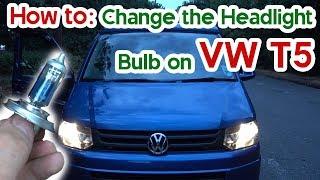 How To Change Headlight Bulb VW T5 - Volkswagen Transporter 5