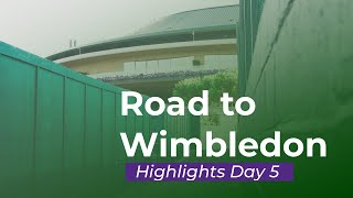 Road to Wimbledon 2019 🌱 – Highlights Day 5