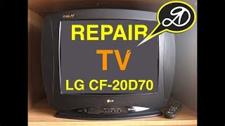 How to Repair the TV. LG CF-20D70 (chassis MC-64A)
