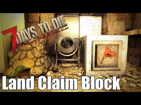 7 Days to Die - How to Move your Forge, Workbench and More | Land Claim Block