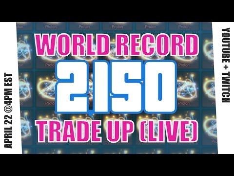 WORLD RECORD 2,150 Trade Up & Giveaway (Guests - Miztik, TheLLamaSir, Nexiph, Inkarnid)