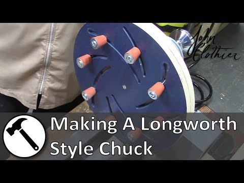 Making a Longworth Style Chuck
