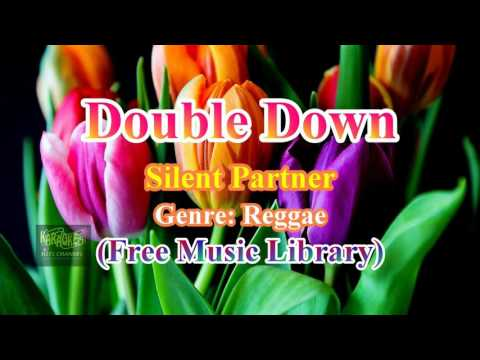 Double Down- Silent Partner (Free Music Library)