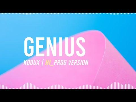 Genius | KODUX Hi_Prog Version (Lyric Video)