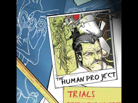 The Human Project - Trials [Full Album]