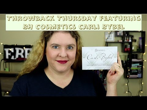 BH Cosmetics Carli Bybel - Throwback Thursday #5 thumbnail