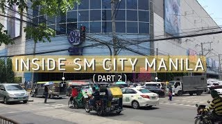 | Virtual Walk | Inside Sm City Manila Part 2 (manila, Philippines)