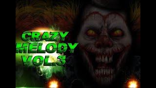 KARAMBA DJ - TRACK 05 - CRAZY MELODIA - ( CRAZY MELODY - 3 )
