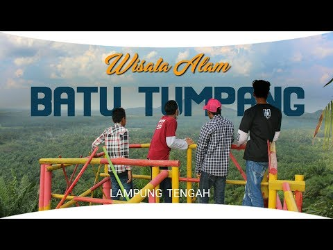 Batu Tumpang Wisata Alam Lampung Tengah