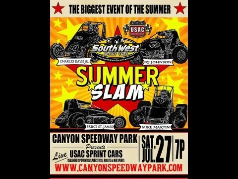 Summer Slam at Canyon Speedway Park 2013  7-27-13
