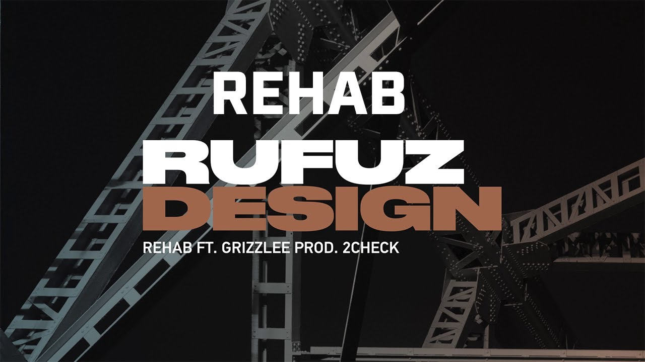 Rufuz ft. Grizzlee - Rehab (prod. 2check)