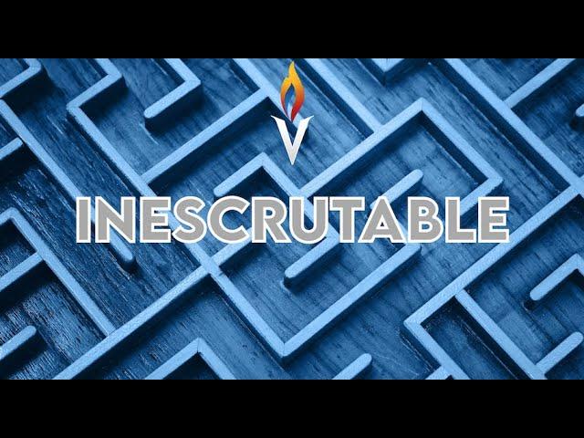INESCRUTABLE