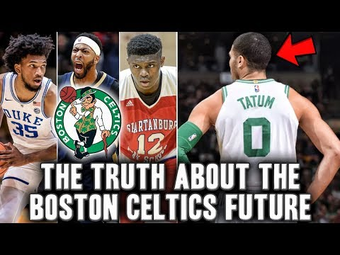 The Truth About The Celtics Future | Jayson Tatum And Marvin Bagley?