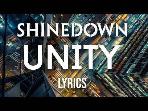 Shinedown - Unity Lyrics