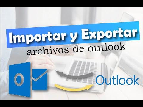 IMPORTACION Y EXPORTACION DE ARCHIVOS EN OUTLOOK 2010
