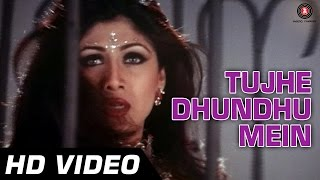 Tujhe Dhundhu Mein - Full Song - Tarkieb [2000] - Shilpa Shetty - Superhit Songs