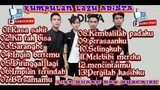 Download LAGU ADISTA BAND TERBAIK