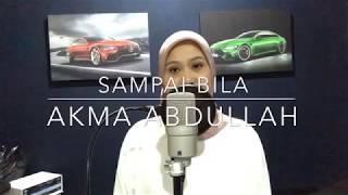 Gambar cover Sampai Bila - Akma Abdullah (cover)