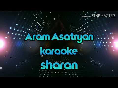 Aram Asatryan Karaoke Sharan