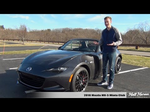 Review: 2018 Mazda MX-5 Miata Club (Manual) - Pure Driving Joy