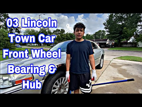How to replace a front wheel bearing & hub on a lincoln town car 2003