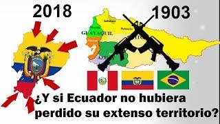 ¿Y si Ecuador jamás hubiera perdido sus territorios? - Guerras entre Ecuador, Perú y Colombia