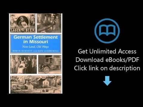 German Settlement in Missouri: New Land, Old Ways (MISSOURI HERITAGE READERS)