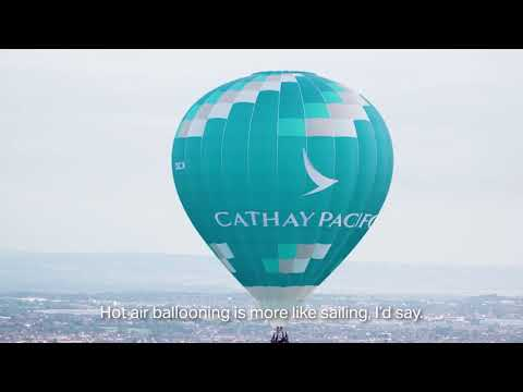 Pilot flies Cathay Pacific hot air balloon and Airbus A350