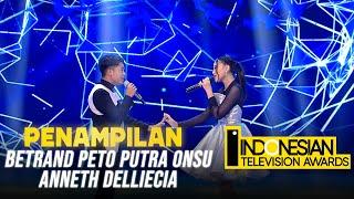 BETRAND PETO PUTRA ONSU X ANNETH - [SAHABAT TAK AKAN PERGI]   INDONESIAN TELEVISION AWARDS 2021