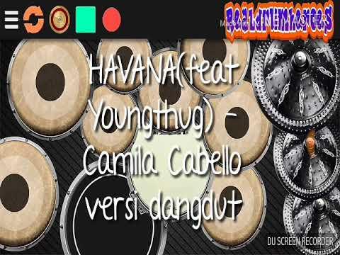 MANTAP DIBIKIN DANGDUT !!! Havana(feat Young Thug)- Camila Cabello Versi dangdut