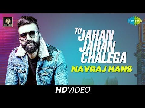 Tu Jahan Jahan Chalega | Navraj Hans | Cover Version | Old Is Gold | HD Video