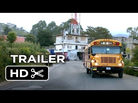 La Camioneta: The Journey of One American School Bus Official Trailer 1 (2013) - Documentary HD