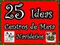 25 Ideas de Centros de Mesa Navideños.Ideas para Todos. 25 Ideas Christmas Centerpiece
