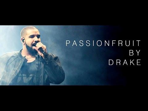 Drake - Passionfruit (Lyrics)