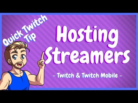 How To Host On Twitch And Twitch Mobile