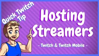 How To Host Oฑ Twitch and Twitch Mobile