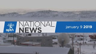 APTN National News January 9, 2019 – Leaving non-status kids out, Iqaluit waits for good internet