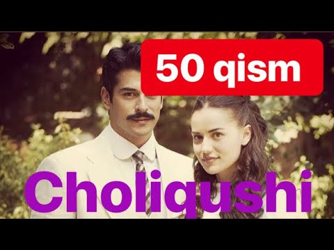 50 Choliqushi Uzbek Tilida HD 50 Qism (turk Seriali)