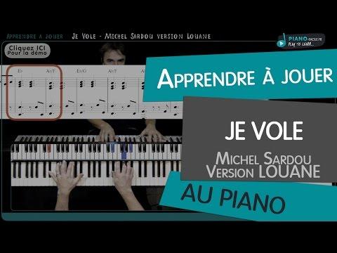 Apprendre Je Vole Version LOUANE (Michel Sardou) - Tuto Piano + Partition