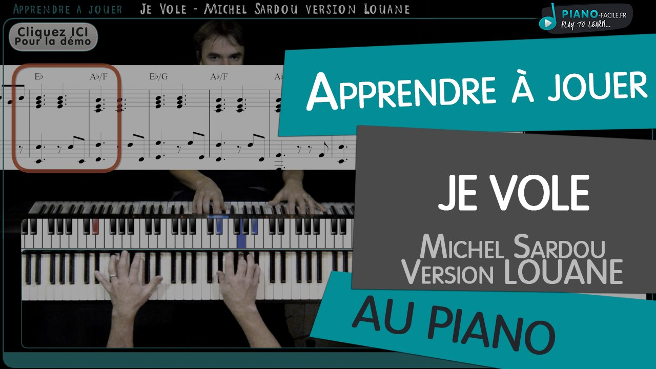 apprendre je vole version louane michel sardou tuto piano partition youtube. Black Bedroom Furniture Sets. Home Design Ideas