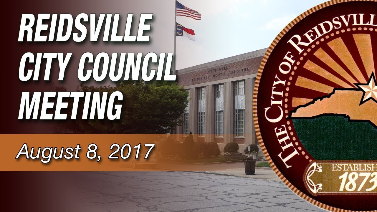 August 8 2017 reidsville city council youtube for Rceno