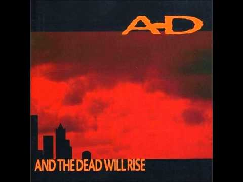 A-D - And the Dead Will Rise - 1995 Album (Rock-Rap Fusion)