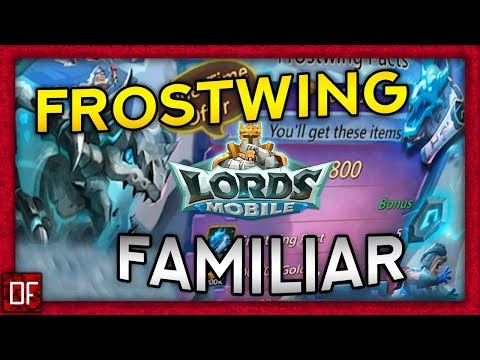 Frostwing Familiar - IS IT ANY GOOD? -  Lords Mobile